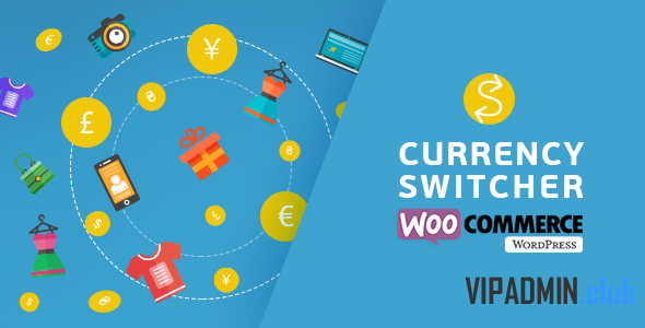 WooCommerce Currency Switcher v2.2.8.1